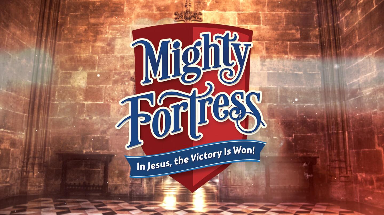 Mighty Fortress VBS - Jun 19 2017 9:00 AM