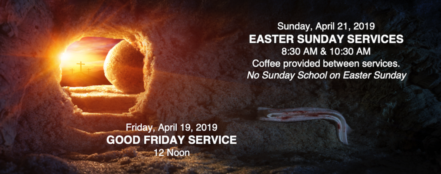Easter Sunday Services - Apr 21 2019 8:30 AM